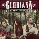 CD Cover: Gloriana - A Thousand Miles Left Behind