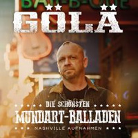 Gölä - Die schönsten Mundart-Balladen - Nashville Aufnahmen