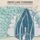 CD Cover: Great Lake Swimmers - New Wild Everywhere