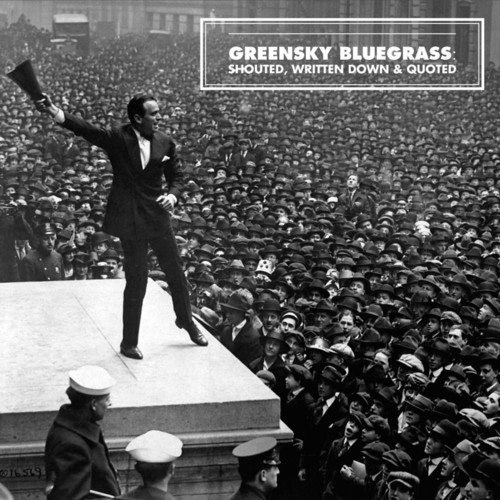 CD Cover: Greensky Bluegrass - Shouted, Written Down & Quoted