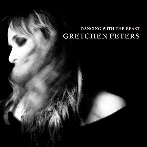 CD Cover: Gretchen Peters - Dancing with the Beast