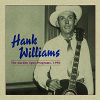 CD Cover: Hank Williams - The Garden Spot Programs 1950