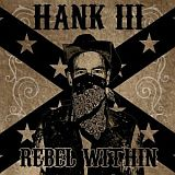 CD Cover: Hank Williams III - Rebel Within