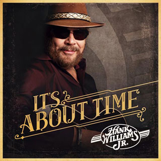 CD Cover: Hank Williams, Jr. - It's About Time