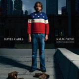 CD Cover: Hayes Carll - KMAG YOYO (& other American stories)