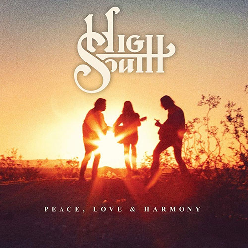 CD Cover: High South - Love, Peace & Harmony