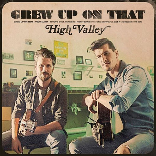 CD Cover: High Valley - Grew Up On That