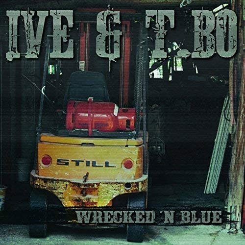 CD Cover:Ive & T.Bo - Wrecked 'n Blue