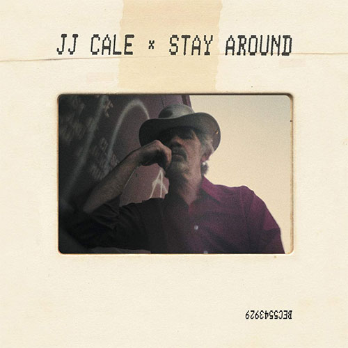 CD Cover: J.J. Cale - Stay Around