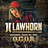 CD Cover: JJ Lawhorn - Original Good Ol' Boy