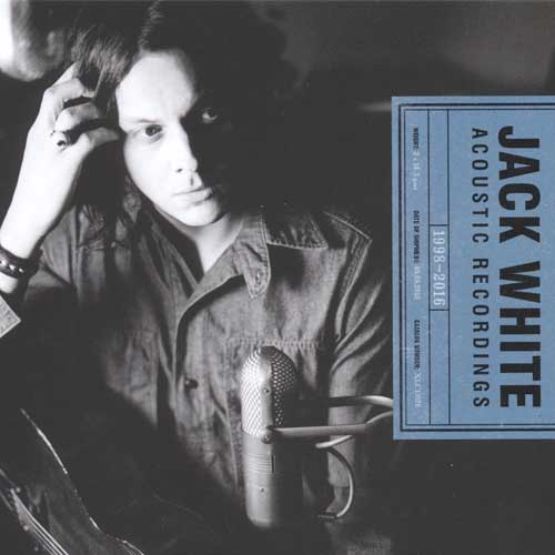 CD Cover: Jack White Acoustic Recordings 1998-2016
