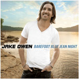 CD Cover: Jake Owen - Barefoot Blue Jean Night