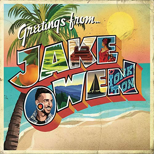 Jake Owen - Greatings From Jake Owen