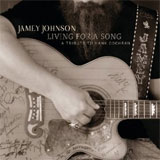 CD Cover: Jamey Johnson & Friends - Livin' For A Song: A Tribute to Hank Cochran