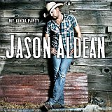CD Cover: Jason Aldean - My Kinda Party
