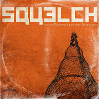 CD Cover: Jason Boland and The Stranglers - Squelch