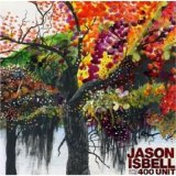 Jason Isbell - And The 400 Unit CD Cover