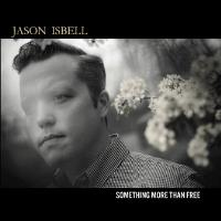 CD Cover: Jason Isbell - Something More Than Free