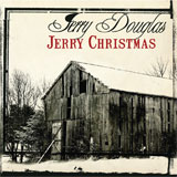 CD Jerry Douglas - Jerry Christmas