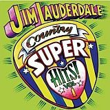 CD Cover Jim Lauderdale - Country Super Hits, Volume 1
