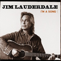 CD Cover: Jim Lauderdale - I'm A Song