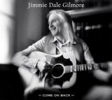 CD Cover Jimmie Dale Gilmore - Come On Back