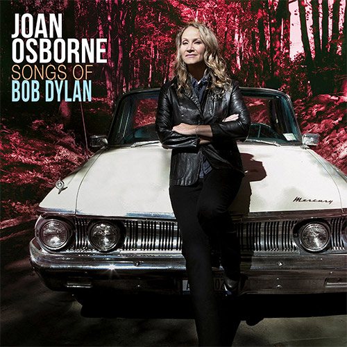 CD Cover: Joan Osborne - Songs of Bob Dylan