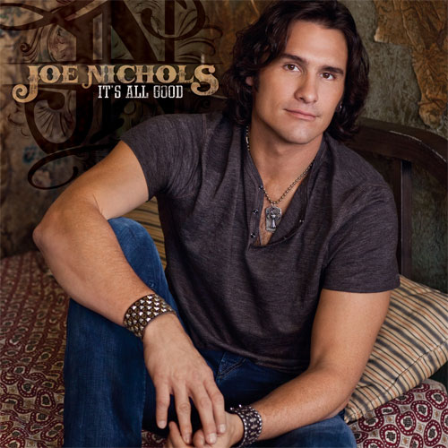 CD Cover: Joe Nichols - It's All Good