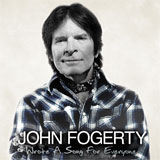 CD Cover: John Fogerty - Wrote a Song for Everyone