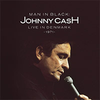 CD Cover: Johnny Cash - Man in Black: Live in Denmark 1971