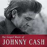 CD Cover Johnny Cash - The Gospel Music of Johnny Cash