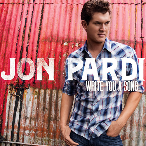 CD Cover: Jon Pardi - Write You A Song