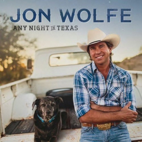 CD Cover: Jon Wolfe - Any Night in Texas