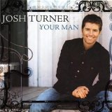 CD Cover Josh Turner - Your Man