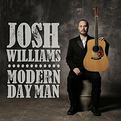 CD Cover: Josh Williams - Modern Day Man