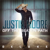 CD Cover: Justin Moore - Off the Beaten Path Deluxe Version