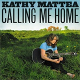 CD Cover: Kathy Mattea - Calling Me Home