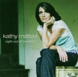 CD Cover Kathy Mattea - Right Out of Nowhere