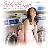 CD Cover: Katie Armiger - Confessions Of A Nice Girl