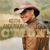 CD Cover Keith Anderson - C'mon