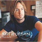 CD Cover Keith Urban - Days Go By