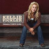 CD Cover Kellie Pickler - Small Town Girl