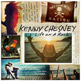 CD Cover: Kenny Chesney - Life on a Rock