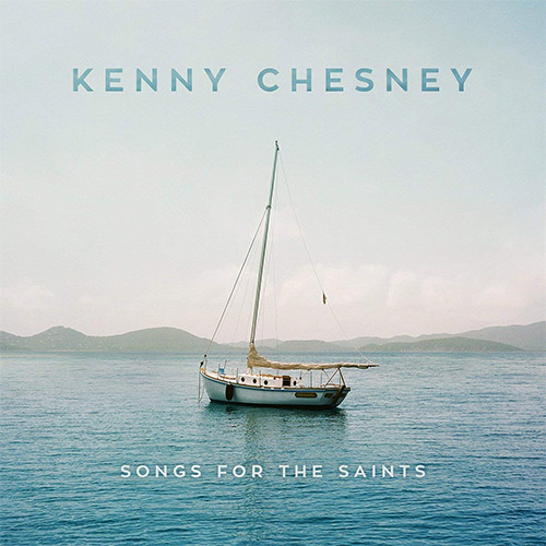 KennyChesney-SongsForTheSaints