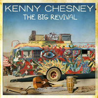 CD Cover: Kenny Chesney - The Big Revival
