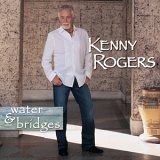 CD Cover Kenny Rogers - Water and Bridges