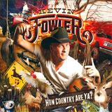 CD Cover: Kevin Fowler - How Country Are Ya?