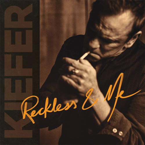 CD Cover: Kiefer Sutherland - Reckless & Me