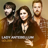 CD Cover: Lady Antebellum - Golden