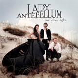 CD Cover: Lady Antebellum - Own The Night